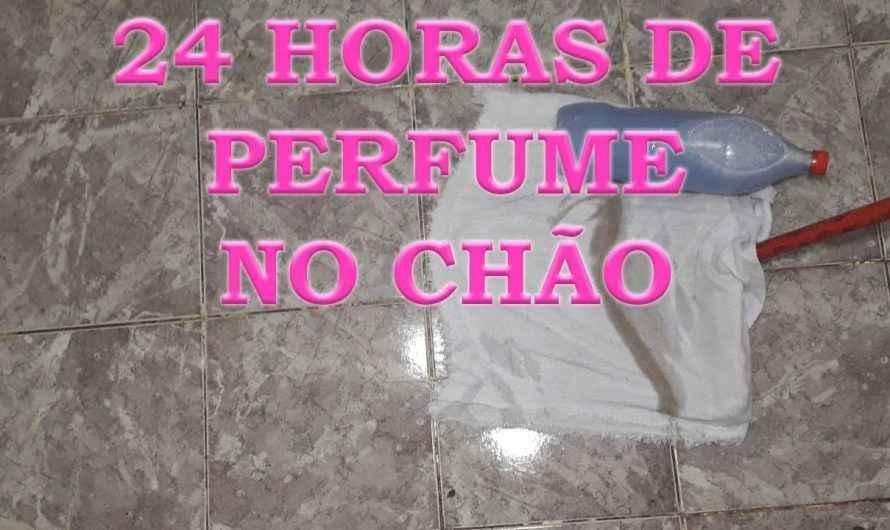 24 HORAS DE CHÃO PERFUMADO COM ESSE PRODUTO