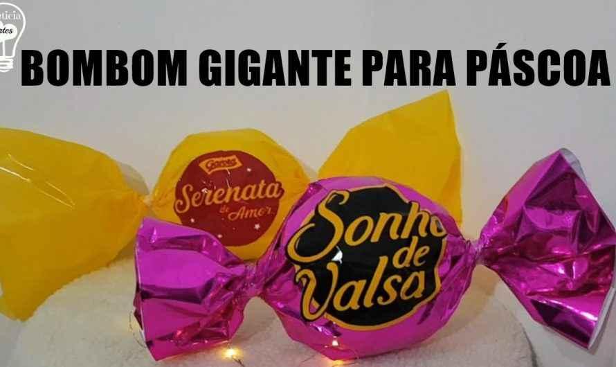 IDEIAS PARA PÁSCOA BOMBOM GIGANTE