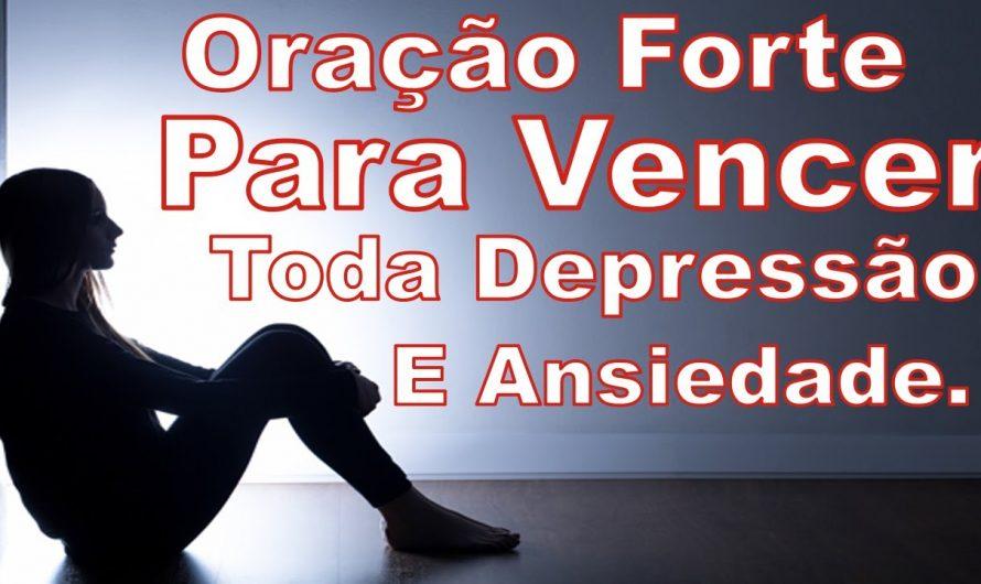 Oração Forte Para Vencer Toda Depressão e Ansiedade